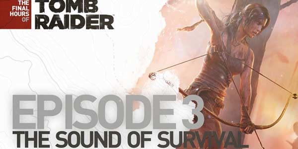 tomb-raider-sound-of-survival