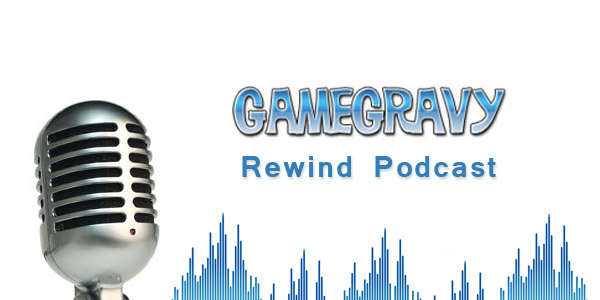 GameGravy_rewind_podcast_feature